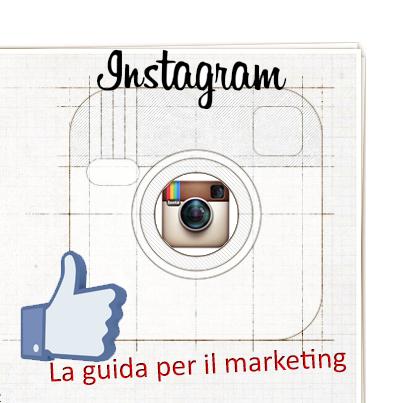 Instagram per il marketing: ecco 5 consigli!