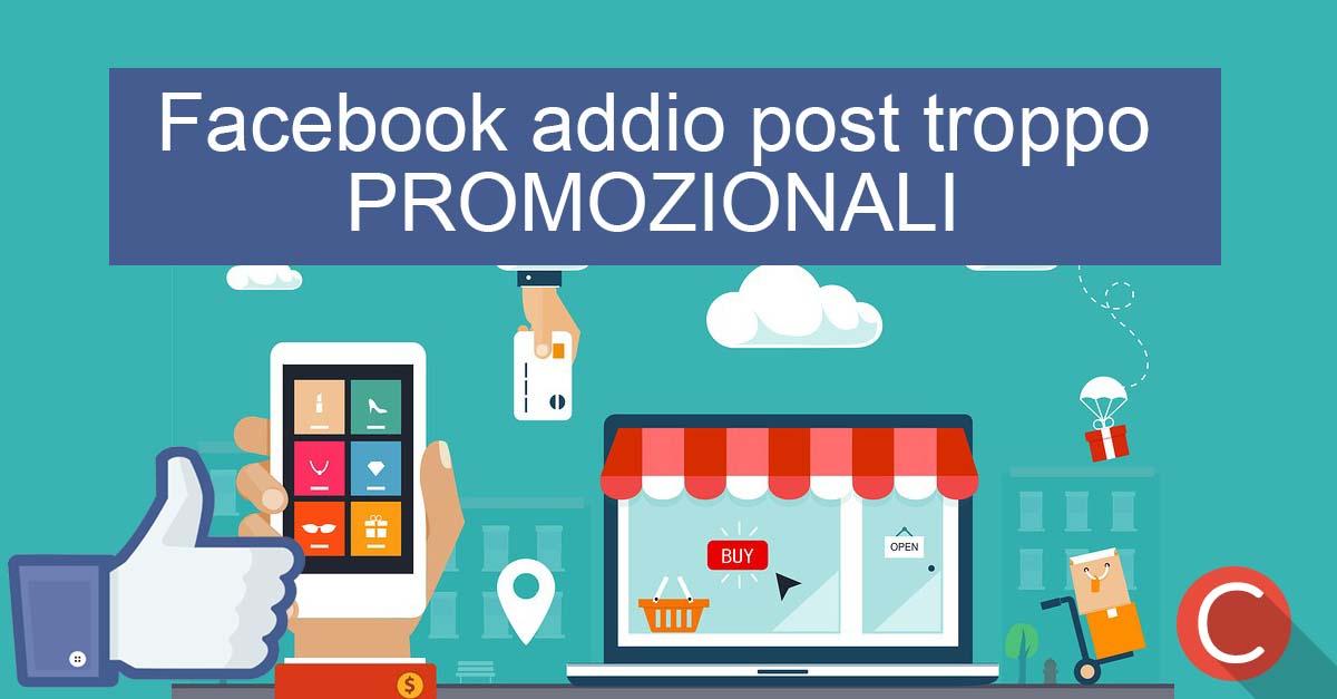 Post promozionali su Facebook addio