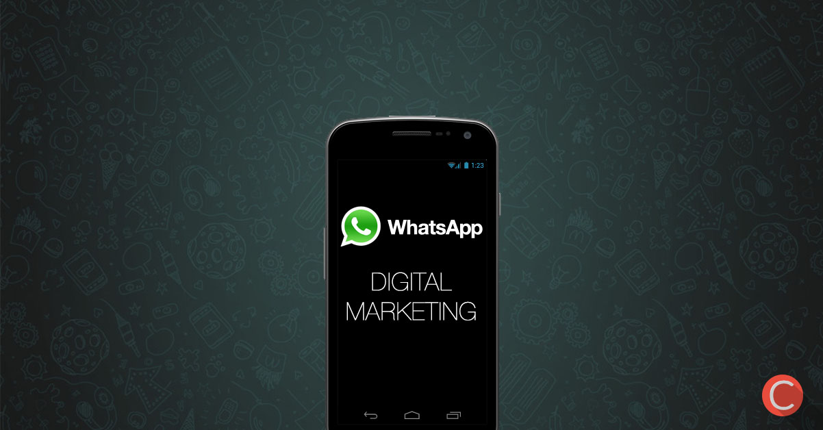 WhatsApp Digital Marketing: accoppiata vincente!